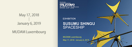 SUSUMU SHINGU - SPACESHIP May 17, 2018 - January 6, 2019